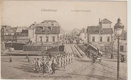 CPA  50  CHERBOURG  LE PONT TOURNANT  MILITAIRE - Cherbourg