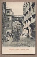 CPA ITALIE - NAPOLI - Strada E Ponte Di Chiaia - SUPERBE ANIMATION De Rue ATTELAGES - Napoli