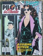 PILOTE ET CHARLIE N° 18 Octobre 1987 La B. D. En Fusion Fred - Didier Savard - La Jungle En Folie Mic Delinx Godard - Pilote