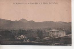 BARBAZAN - Le Grand Hôtel Et La Chaîne Des Pyrénées - Barbazan