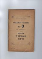 Livret  Chemins De Fer De L'etat Annee 1903  Reglement General N° 3 Entretien Et Surveillance De La Voie Avec 70 Pages - Railway & Tramway