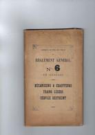 Livret  Chemins De Fer De L'etat Annee 1903  Reglement General N° 6 Avec 100 Pages  Mecaniciens,chauffeurs Trains Legers - Railway & Tramway