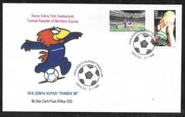 Cyprus (Turkish Posts) 1998 Football World Cup France 98 Illustrated FDC - Nuovi