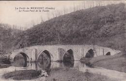 La Forêt De Mervent - Le Vieux Pont De La Vallée - Altri Comuni