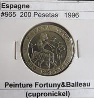 200 Pesetas 1996 Espagne/Espana. - 200 Pesetas