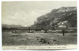 VENTIMIGLIA - Val Di Roia Con Passaggio Del Treno Di Lusso, Diretto A Parigi - Imperia