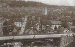 Suisse )  LA CHAUX De FONDS  - ¨Pont De L' Hotel De Ville - NE Neuchâtel