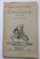 EPINAL 1953 MUSÉE IMAGERIE - Sin Clasificación