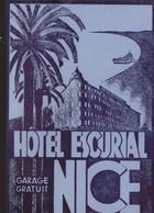 Etiquette D'hotel :  Hotel Escurial à Nice     ///   Ref. Nov. 20  ///  N° 13.388 - Adesivi Di Alberghi
