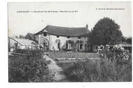 60 LIANCOURT  L'ECOLE DE L'iLE DE FRANCE  PAVILLON LOUIS XV - Liancourt