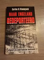 IEPER COLLABORATIE Naar Engeland Gedeporteerd - Guerre 1939-45