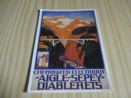 Suisse - Affiche Chemin De Fer électrique Aigle-Sépey-Diablerets. - Non Classés