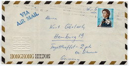 HONG KONG - AIR MAIL COVER TO GERMANY 1965 / HILTON HOTEL / BEACONSFIELD HOUSE P.O. CANCEL 1965 - Covers & Documents