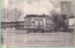 Dépt 82 - MONTAUBAN - Hôtel Continental - Café-Restaurant E. SANDRAGNIÉ, Propriétaire - (animée) - Montauban
