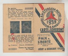 CARTE ADHERENT RASSEMBLEMENT POPULAIRE PAIX ET LIBERTE 1939 N°5263 AMSTERDAM-PLEYEL FONDATEUR H. BARBUSSE - Visitekaartjes