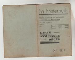 "CARTE D'ASSURANCE DECES ""LA FRATERNELLE"" ADHERENT 1937,1938, 1939 N°2813 - Visitekaartjes"