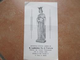 Statua Lignea S.LUDOVICO Re Di Francia Patrono Dei Terziari Francescani Chiesa S.Donato Orta Di Atella - Devotion Images