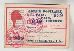 CARTE D'ADHERENT N° 0326 AU COMITE POPULAIRE POUR LE PAIN LA PAIX ET LA LIBERTE EN 1939 - Visitekaartjes