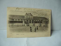 98. DIJON 21 COTE D'OR BOURGOGNE FRANCHE CONTE LA GARE CPA DOS NON DIVISE 1903 COLLECTION N.D.PHOT - Dijon