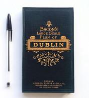 Bacon's Large Scale Plan Of Dublin. Hodges, Figgis, Grafton Street, Ca. 1910 - Atlases, Maps