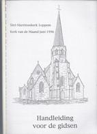 SINT-MARTINUSKERK LOPPEM KERK VAN DE MAAND JUNI 1996 R. SOMERS P. DEHULLU J. L. MEULEMEESTER - History