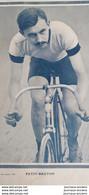1905 CYCLISME - LUCIEN PETIT-BRETON - GALERIE DES CÉLÉBRITÉS SPORTIVES Supplément De LA VIE AU GRAND AIR - Unclassified