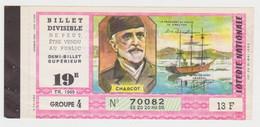 Billet De Loterie Nationale - Charcot - Le Pourquoi Pas - Billets De Loterie