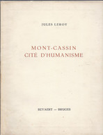 1947 MONT - CASSIN CITE D' HUMANISME JULES LEROY (ITALY) - Andere