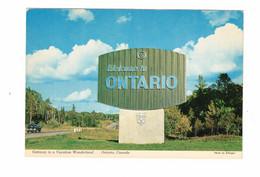 "Ontario, Canada, Sign ""Welcome To Ontario"", Vacation Wonderland, Older 4X6 Chrome Postcard - Ohne Zuordnung"