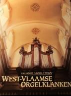 West-Vlaamse Orgelklanken - 1997 - Orgelbouw - Oa Veurne Brugge Blankenberge Haringe Roeselare Blankenberge  ... - Unclassified