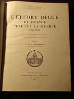 L'effort Belge En France Pendant La Guerre 1914-1918 - Guerre 1914-18