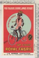 Royal Fabric Cycles, J.-B. Barbier Construct., St. Etienne, Riproduzione C74, Reproduction, Illustraz. Fritayre Illustr. - Publicidad