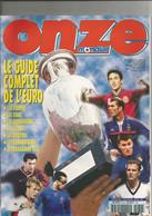 FOOTBALL , ONZE MONDIAL , LE GUIDE COMPLET DE L EURO 2000 - Sport
