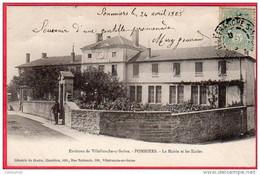CPA 69 POMMIERS La Mairie Et Les écoles Aux Environs De Villefranche Sur Saone Dos Ligné 1905  Canton D' ANSE - Other Municipalities