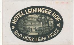 E H 621  A    ETIQUETTE   HOTEL -   HOTEL   LEININGER HOF  BAD DURKHEIM PFALZ - Hotel Labels