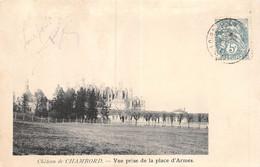 PIE-20-DEL-1486 : CHAMBORD. VUE PRISE DE LA PLACE D'ARMES. CARTE PRECURSEUR. - Chambord