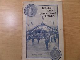 1918 Belgen Leert Onzen Congo Kennen - Karek Kuck - Imprimerie Belge LOndon EC 1 - Vele Foto's En Kaarten - Antique