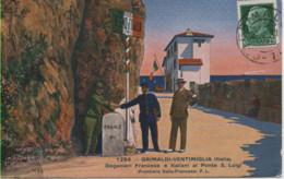 ITALIE-Grimaldi-Vintimiglia-Doganiéri Francese E Italiani Al Ponte S Luigi  (frontière Italo-Françese) Colorisé - FL 128 - Other Cities