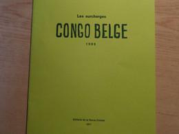 1977 Les Surcharges à Main Congo Belge 1909 - R. Ingels -  Histoire Postale - Philately And Postal History