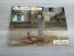 UN FONCTIONNAIRE FIDELE ... AUX POSTES - EDITIONS LINA - - Humor
