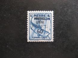 Saint Pierre Et Miquelon: TB Taxe N° 63, Neuf XX. - Portomarken