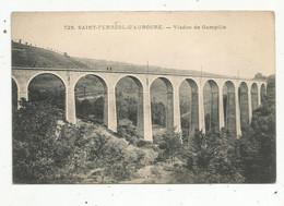 Cp , 42 , SAINT FERREOL D'AUROURE ,viaduc De GAMPILLE , Vierge - Altri Comuni