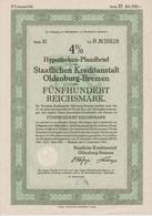 4% Hypotheken-Pfandbrief Der Staatlichen Kreditanstalt Oldenburg-Bremen RM 500,- Bremen, Den 1. September 1942 - S - V