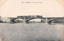 CHAZEUIL - Le Pont Sur L'Allier - Train - Otros Municipios
