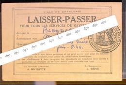 Charleroi   Carte Laisser Passer   1945 - Weltkrieg 1939-45