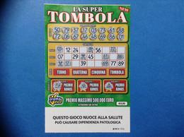 BIGLIETTO LOTTERIA GRATTA E VINCI USATO € 5 LA SUPER TOMBOLA NEW TICKET LOTTERY - Lottery Tickets