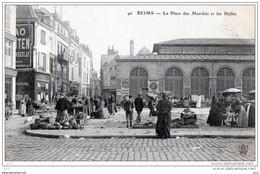 51- REIMS - La Place Du Marché Et Les Halles - Reims