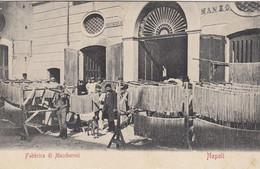 NAPOLI-FABBRICA DI MACCHERONI-CARTOLINA NON VIAGGIATA-1905-1908 - Napoli (Naples)