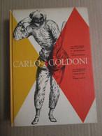 # CARLO GOLDONI / COMMEDIE / MONDADORI 1959 - Teatro