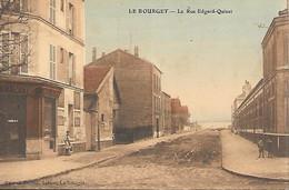 CPA 93 LE BOURGET LA RUE EDGAR QUINET UNIQUE SUR DELCAMPE - Le Bourget